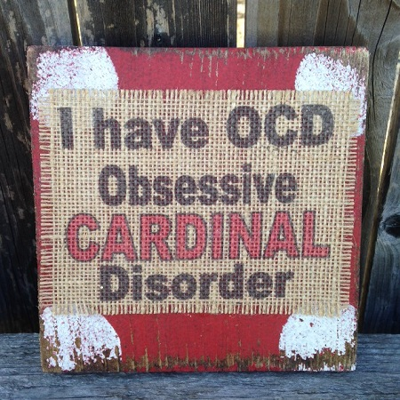 St. Louis Cardinals Obsessive Cardinal Disorder Burlap Plaque Sign